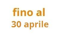 fino al 30 aprile